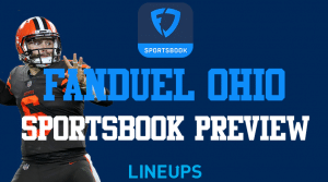 FanDuel Ohio Sportsbook:  Ready for Buckeye Bettors in 2021