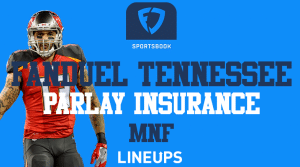 Special Monday Night Football Parlay Insurance With FanDuel Tennessee