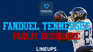 Receive Parlay Insurance When You Choose to Play With FanDuel Tennessee