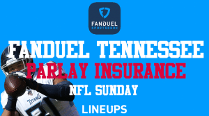 FanDuel Tennessee is Offering Same Game Parlay Insurance for NFL Sunday