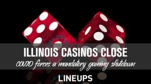 Illinois Casinos to Close Due to COVID Spikes