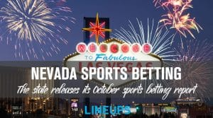 Nevada Release October Sports Betting Report