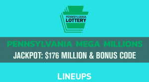 Pennsylvania Mega Millions Estimated at $176 Million! Sign Up Now With Exclusive iLottery Promo Code