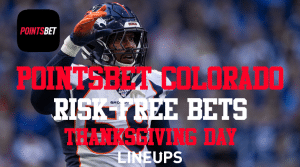 Get a Risk-Free NFL Thanksgiving Day with PointsBet Colorado