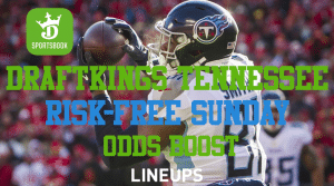 Risk-Free Sunday and NFL Odds Boost for DraftKings Tennessee