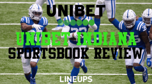 Unibet Indiana Sportsbook: $270 Free Bets + App Guide