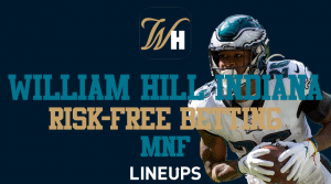 Receive a $500 Risk-Free Bet on William Hill Indiana for Monday Night Football