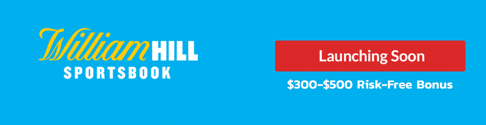 William Hill Tennessee Launching Soon $300-$500 Risk-Free Bet Banner