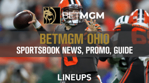 BetMGM Ohio Sportsbook: 2021 Update, News, and Promotions
