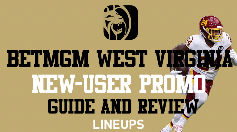 BetMGM West Virginia Promotion and Review