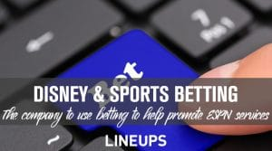 Disney Looks To Promote Sports Betting