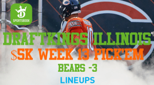 Bears -3 and Free $5k Week 13 Pick'em on DraftKings Illinois