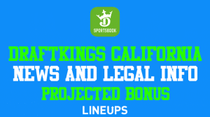 DraftKings Sportsbook California: What Can You Play in 2021?