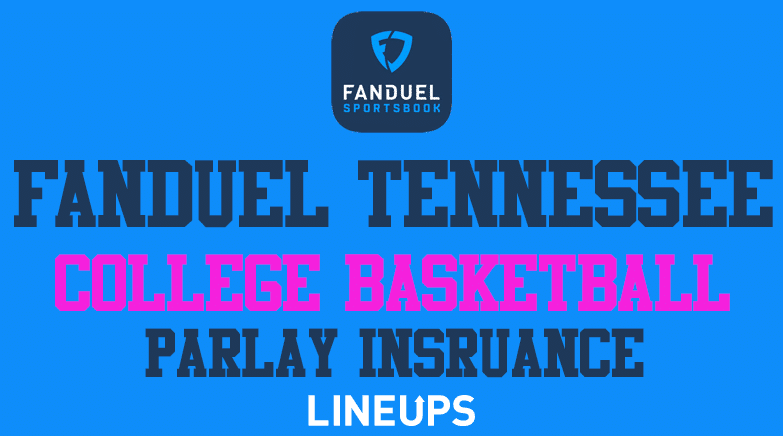 FanDuel Tennessee College BBall Parlay