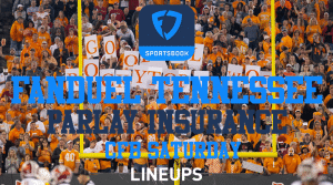FanDuel Tennessee Has Parlay Insurance for the Volunteers This Weekend