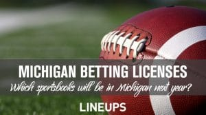 Michigan Approves 15 Betting Licenses for 2021 Launch