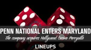 Penn National Acquires Maryland Casino