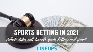 Which States Could Legalize Sports Betting in 2021
