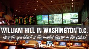 William Hill Continues to Up Impressive Revenue Numbers in Washington D.C.