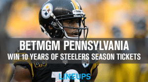 Win 10 Years of Steelers Season Tickets for FREE With BetMGM Pennsylvania