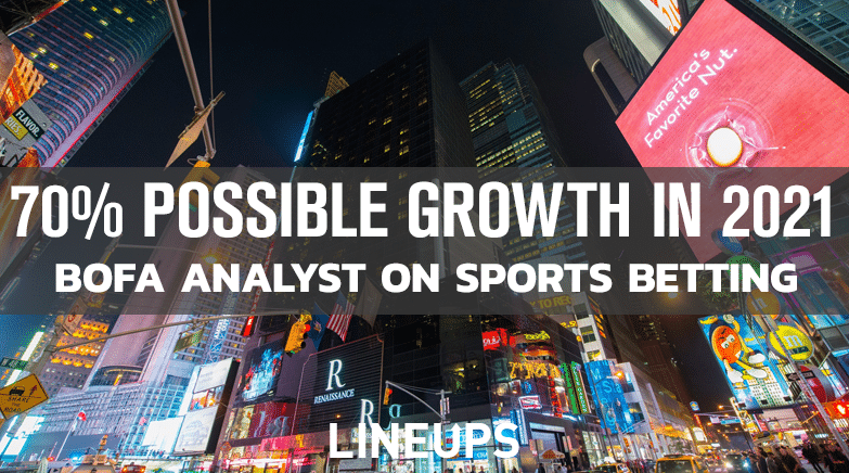 70percent Possible Growth in 2021 Sports Betting