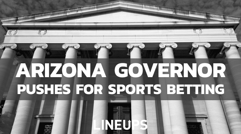 Arizona Governor Pushes for Sports Betting 2021