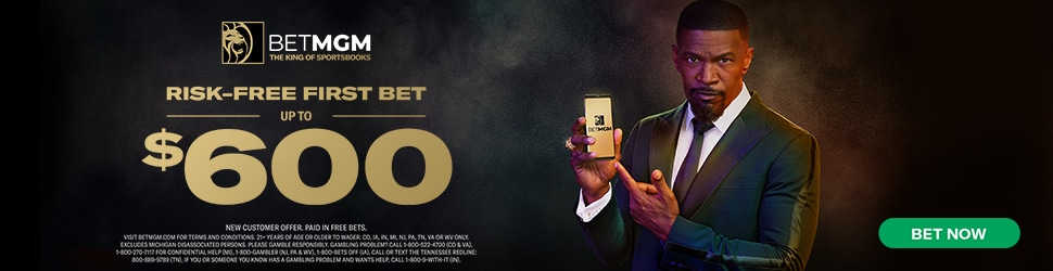BetMGM $600 Risk-Free Bet Custom Promo
