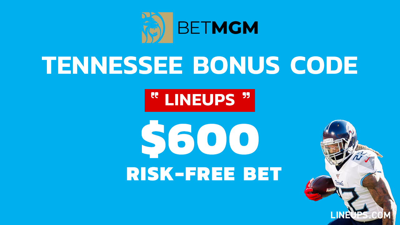 BetMGM $600 Risk-Free Bet Promo Tennessee