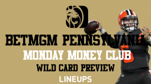 BetMGM Pennsylvania: Parlay Insurance & Money Monday Free Bets For NFL Playoffs
