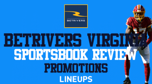 BetRivers Virginia Sportsbook: $250 Bonus Money + App Review (January Updates)