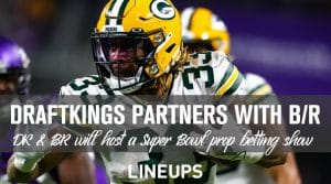 DraftKings Teams Up with Bleacher Report for Super Bowl Props Bet Show