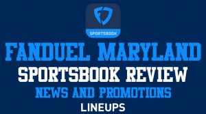FanDuel Maryland: Sportsbook News, Review, & Promo (January 2021)