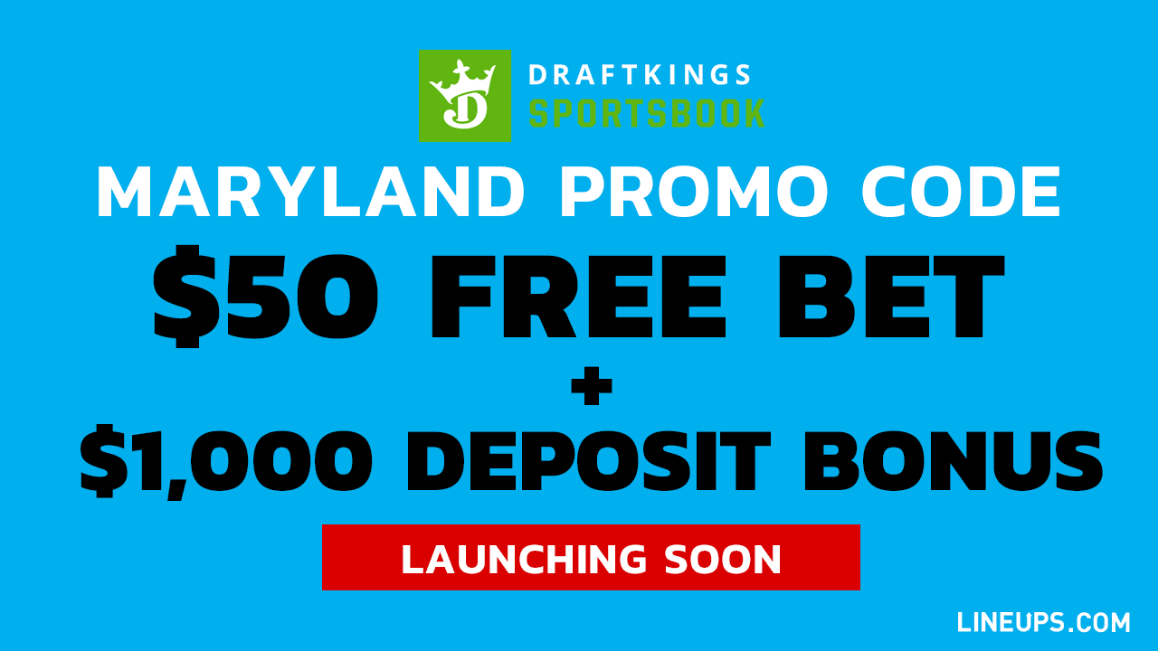 Maryland DraftKings Launching Soon $50 Free Bet