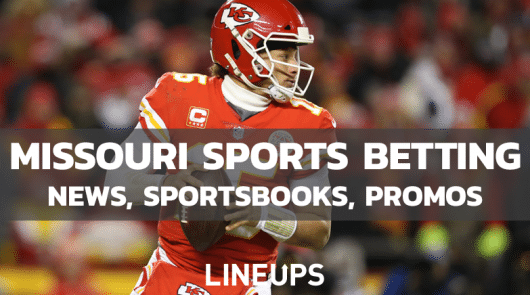 Missouri Sports Betting: Updated State Legal Betting Guide January 2021