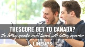 Could TheScore Bet be Heading to Canada