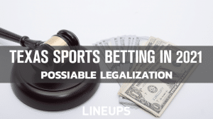 Texas Eyeing 2021 for Possible Sports Betting Legalization