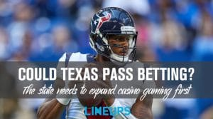 Can Texas Pass Sports Betting in 2021?