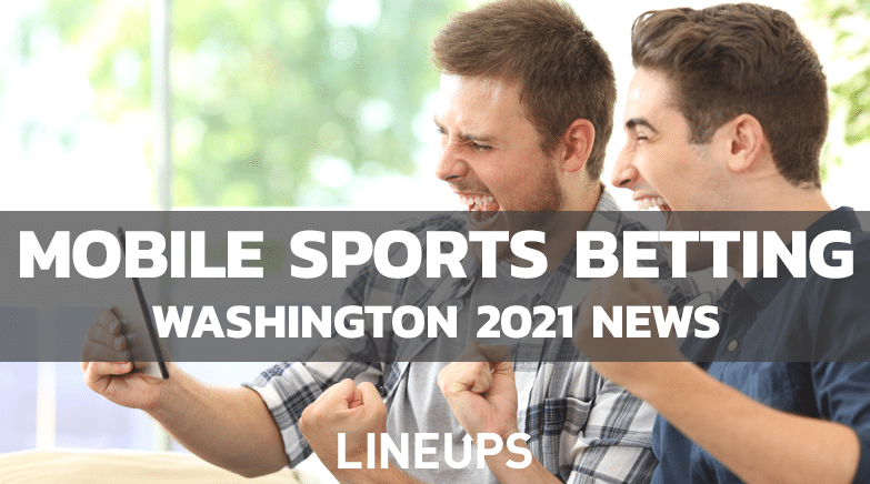 Washington Lawmakers Seeking to Push Through Mobile Betting