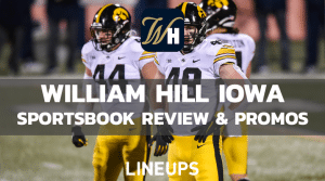 William Hill Iowa is Now Live! Get a $500 Risk-Free Bet Sign-Up Bonus