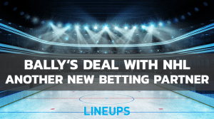 Bally's Announces Sports Betting Deal with NHL