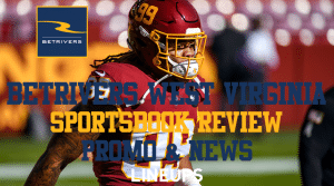 BetRivers West Virginia Casino & Sportsbook Mobile App Guide