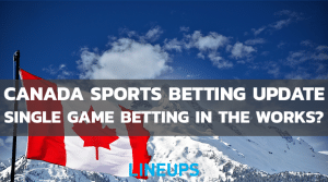 Canada Hoping To Legalize Single-Game Sports Betting