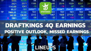 DraftKings Positive Forward Outlook Despite Missing Earnings Expectations