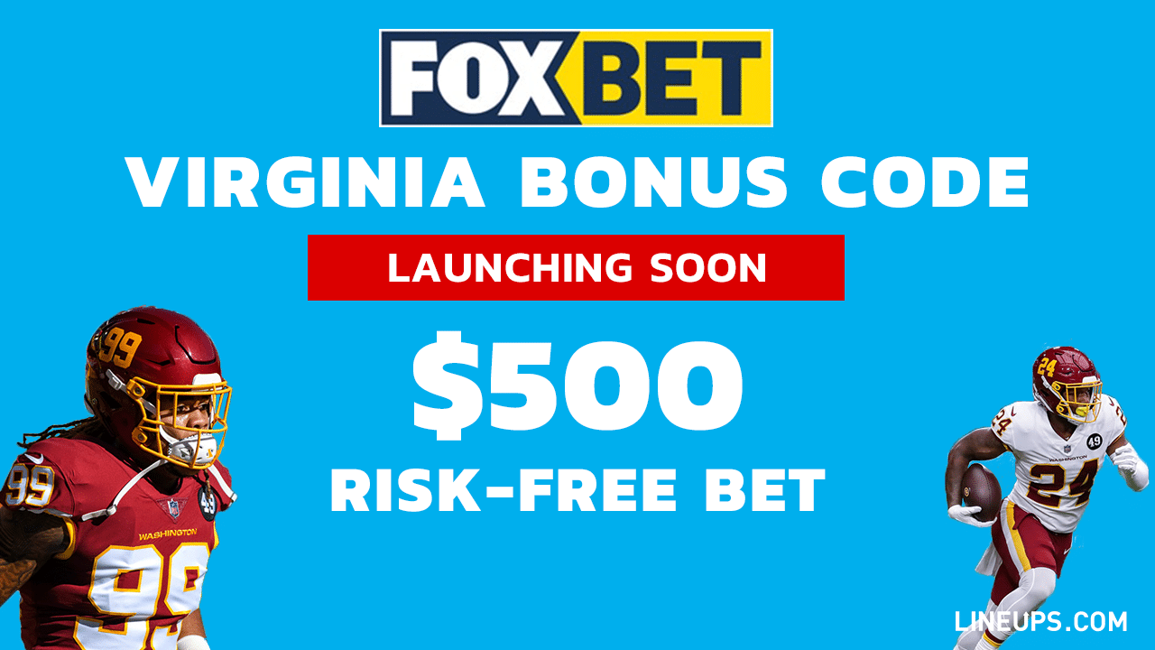 Fox Bet Virginia Bonus $500 risk-free Bet launch soon