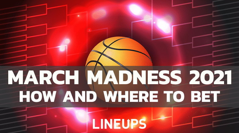 March Madness How to bet and where