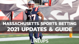 Massachusetts Sports Betting 2021 News and Updates