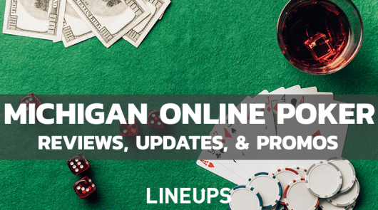 Michigan Online Poker: State Legal Poker Betting Guide March Updates