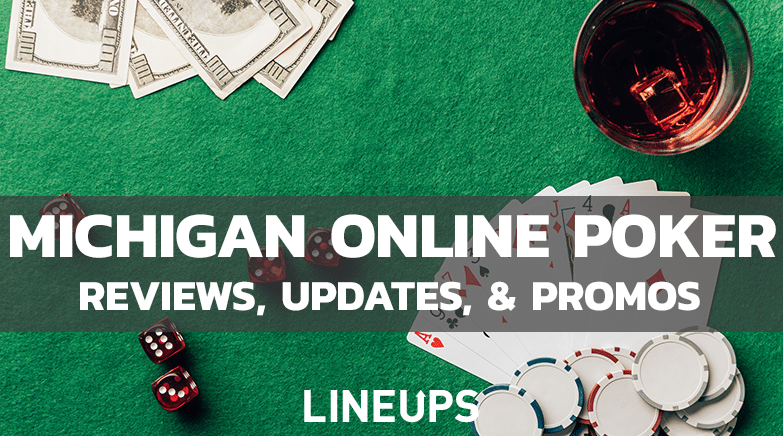 Michigan Poker review updates and promos