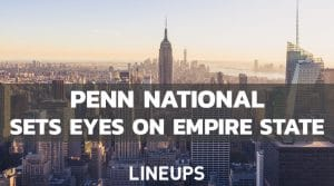 Penn National Announces New Agreement, Likely Heading to New York