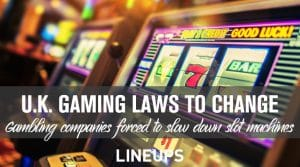 U.K. Gambling Companies Forced to Make Changes to Slot Machines